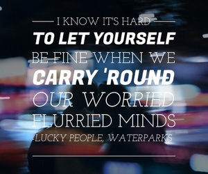 Lyrics, waterparks, and pretty image