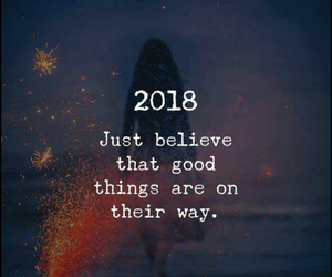 good things, new year, and believing image