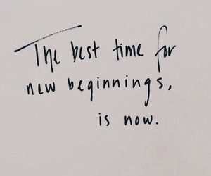 quotes, now, and beginning image