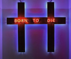 born to die, cross, and neon image