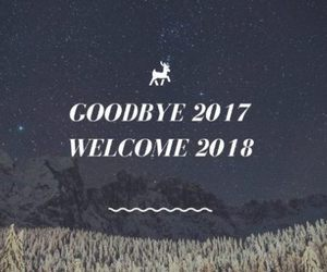 goodbye 2017 welcome 2018 image