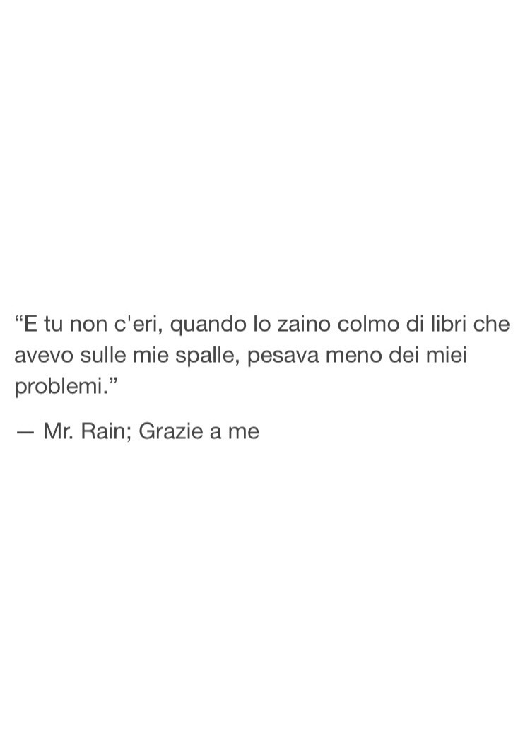 Grazie A Me Mr Rain On We Heart It