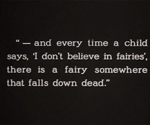 fairy, peter pan, and quotes image