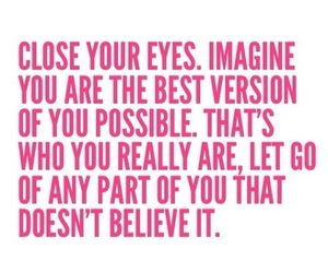 believe, life, and let go image