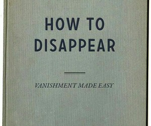 book, disappear, and quotes image