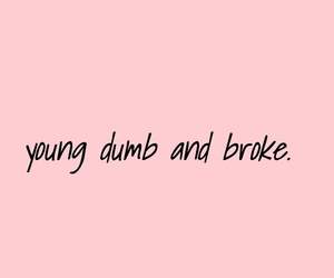 song, 2017, and young dumb and broke image