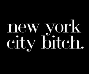 new york, bitch, and city image