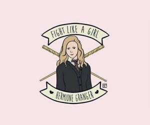 fight like a girl, girl power, and harry potter image