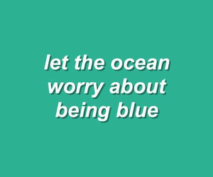 blue, ocean, and text image