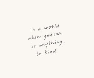 beautiful, kind, and kindness image