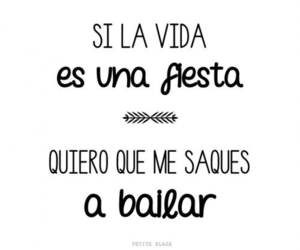 dance, fiesta, and frases image