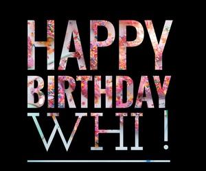app, birthday, and whi image