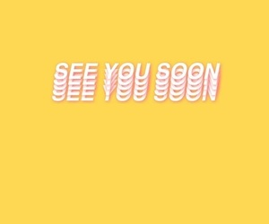 see you soon, wallpaper, and wallpapers image