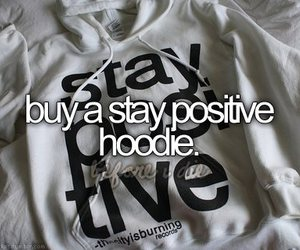 stay positive, positive, and text image
