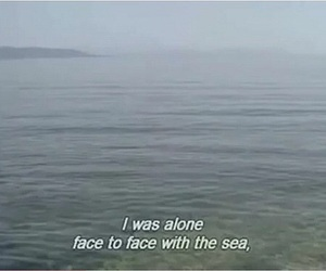 sea, alone, and quotes image