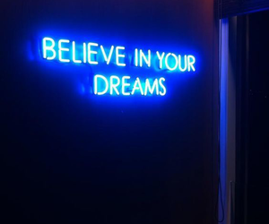 blue, Dream, and believe image