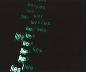 lies, text, and green image
