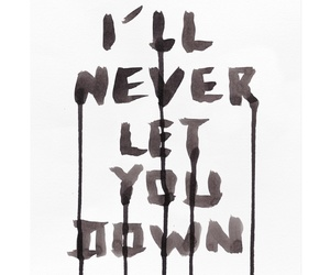 aesthetic, quote, and i'll never let you down image