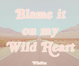 pink, quotes, and wild image