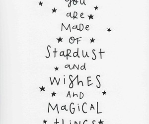 magic, quote, and stardust image
