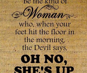 woman, Devil, and quotes image