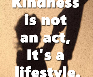kindness, life, and quotes on life image
