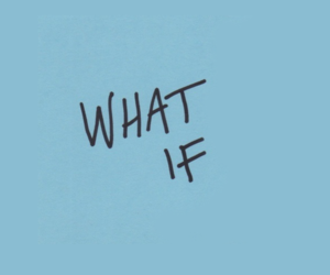 blue and what if image