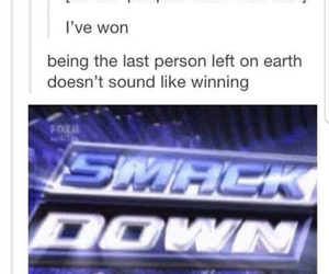 down, loser, and Smack image