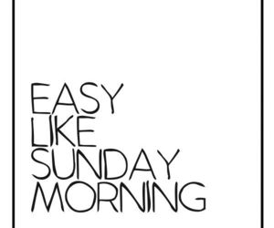 Sunday, quotes, and Easy image