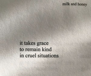 quotes, milk and honey, and rupi kaur image