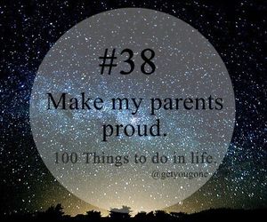 parents, proud, and 100 things to do in life image