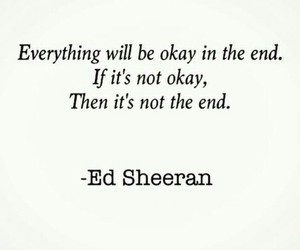 quotes, ed sheeran, and thoughts image