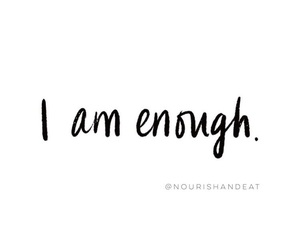 empowerment, mental health, and i am enough image