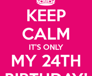 keep calm, birthday, and friday image