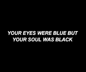 quotes, black, and eyes image