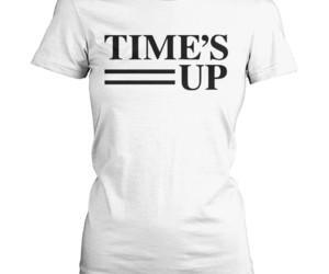 times up, time's up t shirt, and metoo movement tshirt image