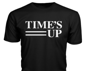 timesup, times up tshirt, and time's up t-shirt image