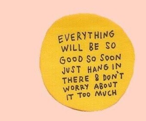 good, quotes, and yellow image