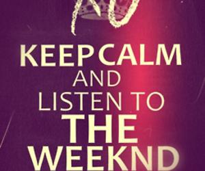 the weeknd, xo, and keep calm image
