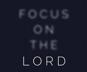 god, lord, and focus image
