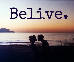 believe, belive, and love image