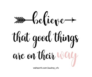 believe, inspiration, and daily image