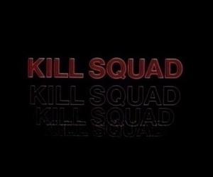 dark, maroon, and kill squad image