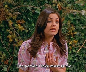 quotes, Mila Kunis, and that 70s show image