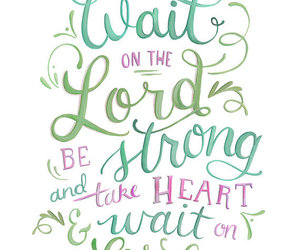 god, wait, and bible verse image