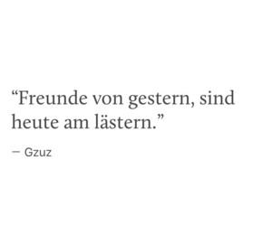 freunde, zitate, and gzuz image