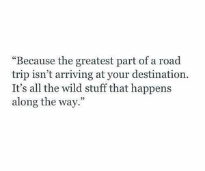 quotes, adventure, and trip image