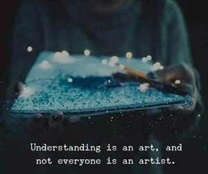 art, quotes, and understanding image