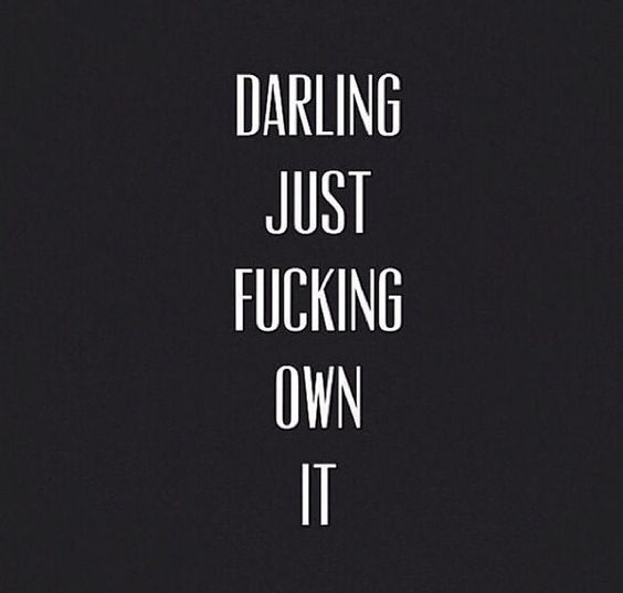 quotes, darling, and own it image