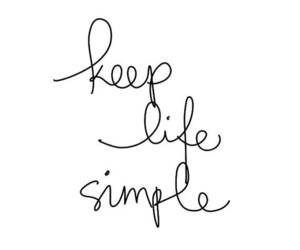 life, simple, and simple life image